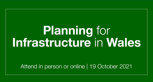 Planning for Infrastructure in Wales 2021